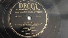 Ethel Smith - 78rpm single 10-inch – Decca #23353 Tico Tico Samba