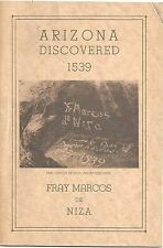 Arizona & the Discovery of the Seven Cities by Marcos de Niza 1938
