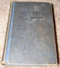 Pal Story of a Dog who Lived up to his Name Arthur C Bartlett HB Ills Harold Cue