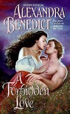 A Forbidden Love Benedict, Alexandra Mass Market Paperback