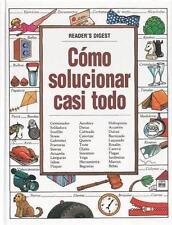 Como Solucionar Casi Todo by Editors of Reader's Digest