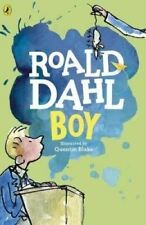 Boy: Tales of Childhood by Roald Dahl (Illustrated by Quentin Blake)