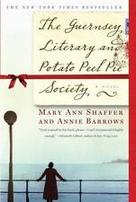 The Guernsey Literary and Potato Peel Pie Society by Mary Ann Shaffer and Annie Barrows (2009, Paperback)