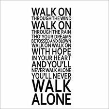 Large Size You'll Never Walk Alone PVC Wall Sticker Home Decor Words Decal Art