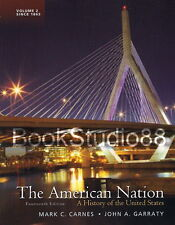 NEW 3 Days to US The American Nation Volume 2 Since 1865 14E Carnes 14th Edition