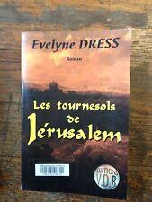 Les tournesols de Jérusalem / Evelyne Dress / Gros caractères / éditions V.D.B