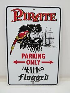 """""""PIRATE PARKING ONLY"""" Aluminum Metal Sign 12 X 8 inch - (B4C137A)"""