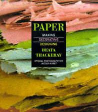 Paper: Making, Decorating, Designing, Thackeray, Beata, New Book