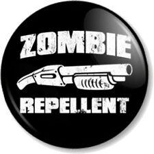 "ZOMBIE REPELLENT 25mm 1"" Pin Button Badge Geek Shotgun Shaun of the dead dawn"