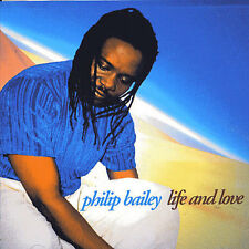 PHILIP BAILEY - LIFE AND LOVE NEW CD