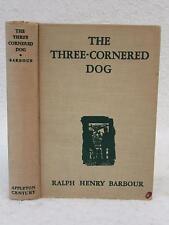 Ralph Henry Barbour THE THREE-CORNERED DOG 1942 D. Appleton-Century 3rd Printing