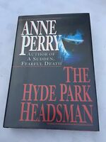 """1994 1ST EDITION """"THE HYDE PARK HEADSMAN"""" ANNE PERRY FICTION HARDBACK BOOK"""