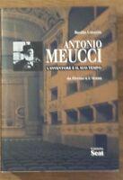 Antonio Meucci. L'inventore e il suo tempo - B. Catania - Edizioni Seat - S