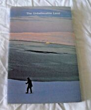 BOOK THE UNBELIEVABLE LAND VANIER CANADA CANADIAN ARCTIC NORTHWEST PASSAGE TALES