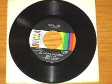 "70s ROCK 45 RPM - MATTHEWS' SOUTHERN COMFORT - DECCA 32774 - ""WOODSTOCK"""