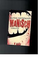 Ruth Newman - Manisch: Thriller - 2008