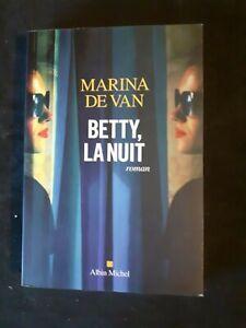 Betty, la nuit - Marina De Van - Albin Michel
