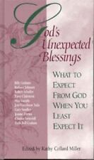 God's Unexpected Blessings: What to Expect from God When You Least Expect It