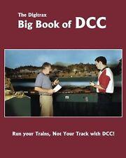 The Digitrax Big Book of DCC NEW BOOK