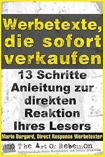 Werbetexte, Die Sofort Verkaufen : 13-Schritte-Anleitung Zur Direkten Reaktio...