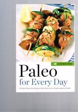 Paleo for Every Day - 4 Weeks Diet Recipes Meal Plans Lose Weight Improve Health
