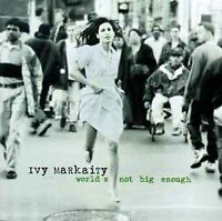 IVY MARKAITY - WORLD'S NOT BIG ENOUGH USED - VERY GOOD CD