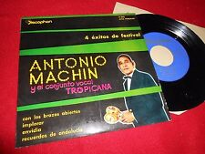 "ANTONIO MACHIN&TROPICANA Con los brazos abiertos +3 EP 45 7"" 1960 LATIN SPAIN"