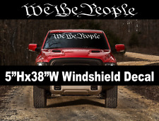 """We The People"" Window Decal Graphic Sticker Car Truck SUV windshield USDM Q, 2A"
