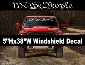 """""""We The People"""" Window Decal Graphic Sticker Car Truck SUV windshield USDM 2A"""