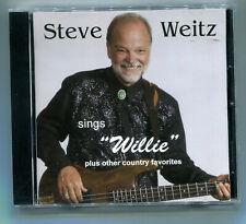 Steve Weitz Sings Willie and Other Country Favorites