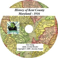 1916 - KENT County Maryland MD - History Genealogy Ancestry Family - CD DVD
