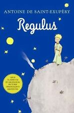 Regulus (Latin): By Saint-Exupéry, Antoine de