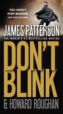 Don't Blink by James Patterson and Howard Roughan (2012, Paperback)