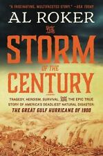 The Storm of the Century: Tragedy, Heroism, Survival, and the Epic True Story of