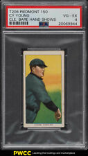 1909-11 T206 Cy Young BARE HAND SHOWS PSA 4 VGEX (PWCC)