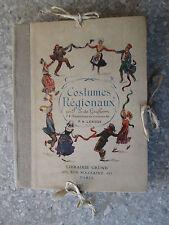 GIAFFERRI Costumes régionaux : 74 illustrations en couleurs de P. A. Leroux
