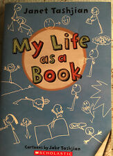 My Life as a Book, by Janet Tashjian (Paperback/Scholastic) NEW