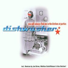 Dishwasher you will always find me in the Kitchen at parties (2002) [Maxi-CD]