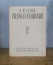 ED. SKIRA TRESORS DE LA PEINTURE FRANCAISE ECOLE FRANCO-FLAMANDE (1941, PL.).