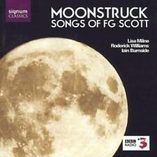 Francis George Scott : Songs of Fg Scott - Moonstruck (Burnside, Milne,