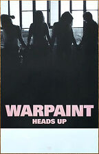 Warpaint Heads Up 2016 Ltd Ed Rare New Poster +Free Rock/Punk/Indie Poster!