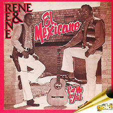 Rene y Rene El Mexicano CD NEW! SEALED! RARE! FREE SHIPPING!