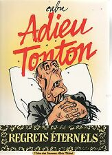 CABU. Adieu Tonton. Echo des Savanes Albin Michel 1992. EO. Neuf
