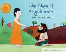 The Story of Angulimala: Buddhism for Children Level 1, Gyatso, Geshe Kelsang, G