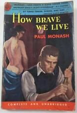 HOW BRAVE WE LIVE PAUL MONASH AVON PB ED #595 1954 GREENWICH VILLAGE BOHEMIAN