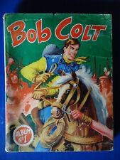 BOB COLT album recueil reliure n° 1 avec les n° 1 à 6 - REMPARTS 1957