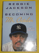 Reggie Jackson - Becoming Mr. October 2013 First Edition Biography  Nice See!