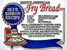 Native American Fry Bread Blue Ribbon Recipe Fridge Magnet