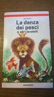 LA DANZA DEI PESCI e altri favolelli - Ivan Krylov - Mondadori, 1966