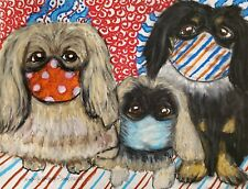 Pekingese in Quarantine Masks 8x10 Dog Art Print Signed by Artist KSams Vintage